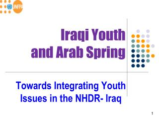 Iraqi Youth  and Arab Spring