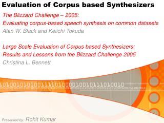 Evaluation of Corpus based Synthesizers
