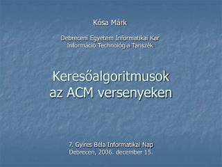 Keres?algoritmusok az ACM versenyeken