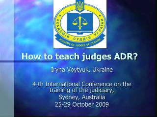 How to teach judges ADR?