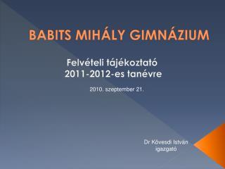 BABITS MIHÁLY GIMNÁZIUM