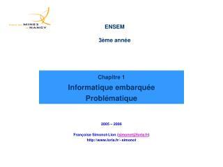 Chapitre 1  Informatique embarqu e Probl matique