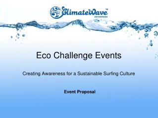 Eco Challenge Events Creating Awareness for a Sustainable Surfing Culture