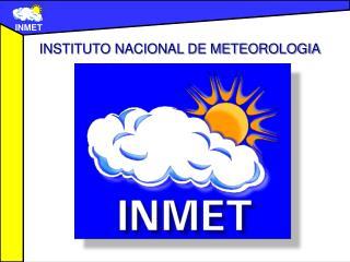 INSTITUTO NACIONAL DE METEOROLOGIA