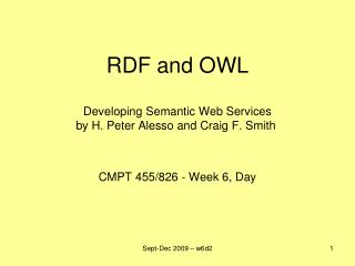 RDF and OWL Developing Semantic Web Services by H. Peter Alesso and Craig F. Smith