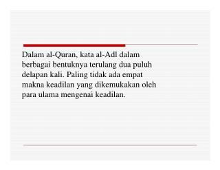 Dalam al-Quran, kata al-Adl dalam