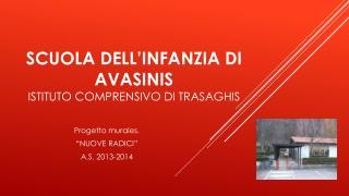 SCUOLA DELL'INFANZIA DI AVASINIS ISTITUTO COMPRENSIVO DI TRASAGHIS