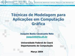 Técnicas de Modelagem para Aplicações em Computação Gráfica