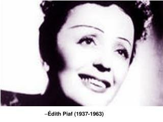 Édith Piaf (1937-1963)