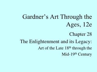 Gardner�s Art Through the Ages, 12e