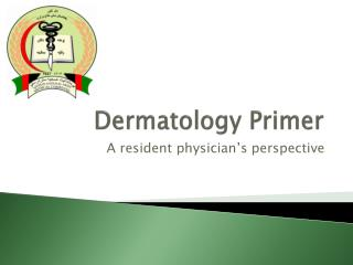 Dermatology Primer