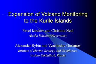 Expansion of Volcano Monitoring to the Kurile Islands