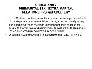 CHRISTIANITY PREMARITAL SEX , EXTRA-MARITAL RELATIONSHIPS and ADULTERY