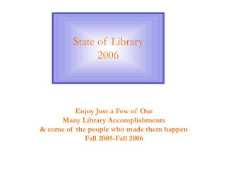 State of Library 2006