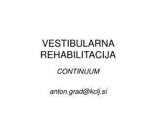 VESTIBULARNA REHABILITACIJA