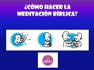 ¿Cómo hacer la  meditación bíblica?