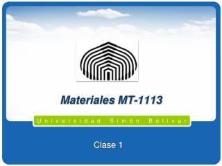 Materiales MT-1113