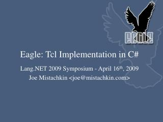 Eagle: Tcl Implementation in C