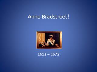 Anne Bradstreet!