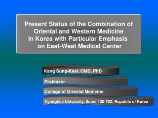 Kang Sung-Keel, OMD, PhD