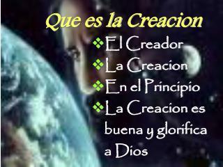 Que es la  Creacion