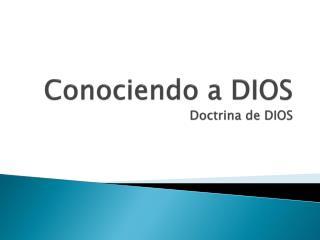 Conociendo a DIOS Doctrina de DIOS