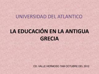 LA EDUCACIÓN EN LA ANTIGUA GRECIA