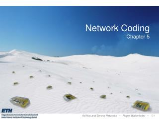 Network Coding Chapter 5