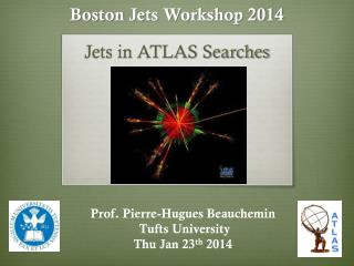 Boston Jets Workshop 2014