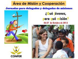 Jornadas para delegados y delegadas de misiones