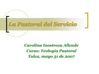 La Pastoral del Servicio