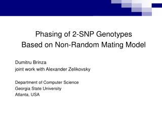 Phasing of 2-SNP Genotypes  Based on Non-Random Mating Model Dumitru Brinza