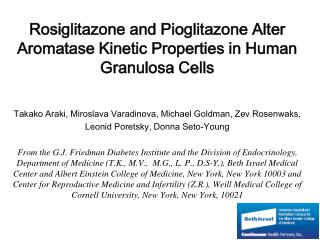 Rosiglitazone and Pioglitazone Alter Aromatase Kinetic Properties in Human Granulosa Cells