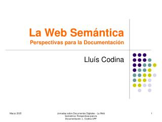 La Web Semántica  Perspectivas para la Documentación