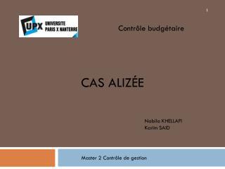 Cas Aliz�e