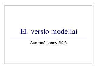 El. verslo modeliai