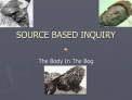 SOURCE BASED INQUIRY