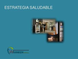 ESTRATEGIA Saludable