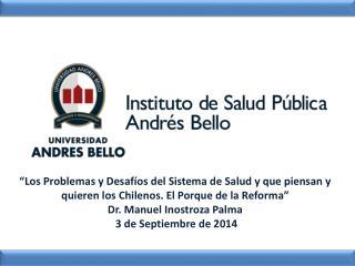 Los Principales  desafíos del sistema de salud en Chile
