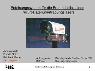 Enteisungssystem für die Frontscheibe eines Freiluft-Datenübertragungslasers
