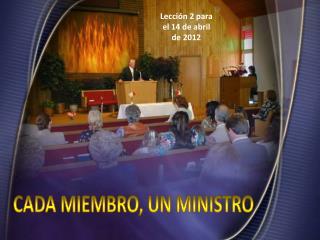 Lecci�n  2  para el 14 de abril de 2012