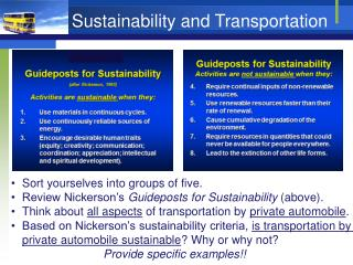 Sort yourselves into groups of  five. Review  Nickerson's  Guideposts for Sustainability  (above).
