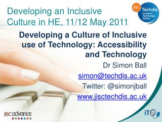 Developing an Inclusive Culture in HE, 11/12 May 2011