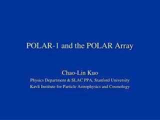 POLAR-1 and the POLAR Array