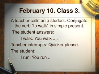 February 10. Class 3.