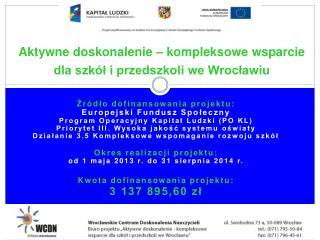 Aktywne doskonalenie – kompleksowe wsparcie dla szkół i przedszkoli we Wrocławiu