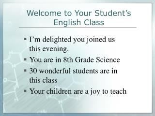Welcome to Your Student�s English Class