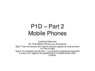 P1D – Part 2 Mobile Phones