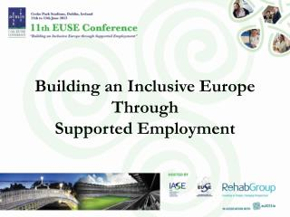 Building an Inclusive Europe Through Supported Employment