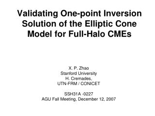 Validating One-point Inversion Solution of the Elliptic Cone Model for Full-Halo CMEs